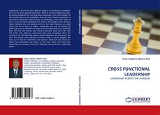 Bookcover of CROSS FUNCTIONAL LEADERSHIP