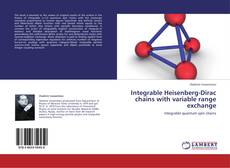 Portada del libro de Integrable Heisenberg-Dirac chains with variable range exchange