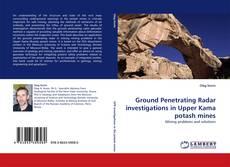 Borítókép a  Ground Penetrating Radar investigations in Upper Kama potash mines - hoz