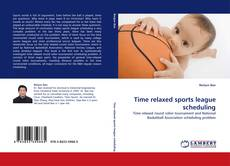 Time relaxed sports league scheduling的封面