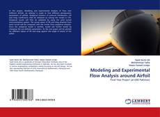 Bookcover of Modeling and Experimental Flow Analysis around Airfoil