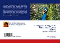 Copertina di Ecology and Biology of the Indian Peafowl, Pavo cristatus
