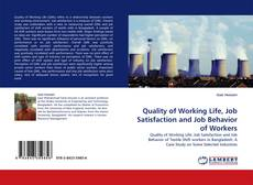 Couverture de Quality of Working Life, Job Satisfaction and Job Behavior of Workers