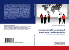 Environmental Scanning and Investment Decision Quality的封面