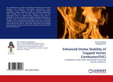 Enhanced Vortex Stability of Trapped Vortex Combustor(TVC)的封面