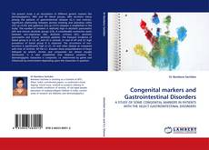 Bookcover of Congenital markers and Gastrointestinal Disorders