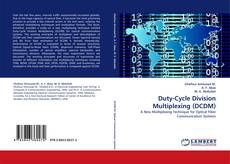 Bookcover of Duty-Cycle Division Multiplexing (DCDM)