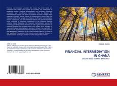 Couverture de FINANCIAL INTERMEDIATION IN GHANA