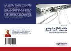 Обложка Improving Multimedia Quality in IP Networks