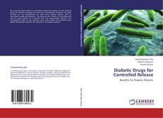 Buchcover von Diabetic Drugs for Controlled Release