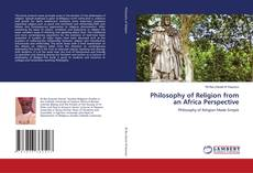 Bookcover of Philosophy of Religion from an Africa Perspective