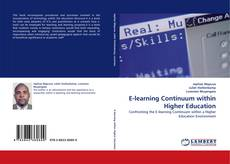 Bookcover of E-learning Continuum within Higher Education