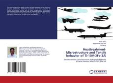 Bookcover of Heattreatment-Microstructure and Tensile behavior of Ti-10V-3Fe-3Al