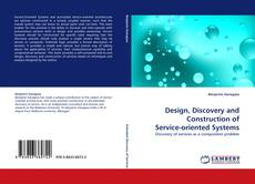 Borítókép a  Design, Discovery and Construction of Service-oriented Systems - hoz