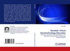 Bookcover of Nanolab: Virtual Nanotechnology Education