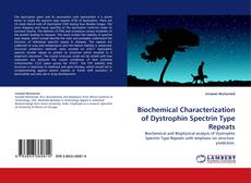 Bookcover of Biochemical Characterization of Dystrophin Spectrin Type Repeats