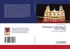 Bookcover of Challenges to Theology in Africa Today