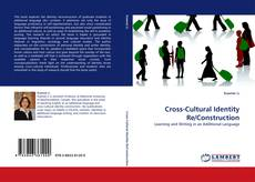 Bookcover of Cross-Cultural Identity Re/Construction