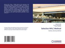 Bookcover of Selective HPLC Method