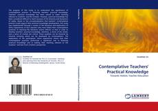 Couverture de Contemplative Teachers'' Practical Knowledge