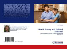 Bookcover of Health Privacy and Political Attitudes