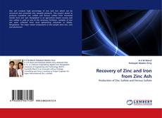 Bookcover of Recovery of Zinc and Iron from Zinc Ash