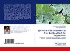 Bookcover of Synthesis of Enantiomerically Pure Building Block for Tolyporphins