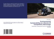 Environmental Sustainability as a Source of Competitive Advantage的封面