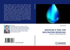 Bookcover of MATHCAD A TOOL FOR INFILTRATION MODELING