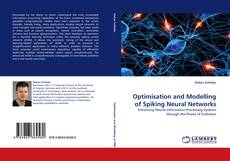 Bookcover of Optimisation and Modelling of Spiking Neural Networks
