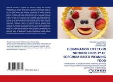 Bookcover of GERMINATION EFFECT ON NUTRIENT DENSITY OF SORGHUM-BASED WEANING FOOD