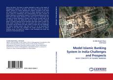 Bookcover of Model Islamic Banking System in India-Challenges and Prospects