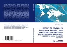 Bookcover of IMPACT OF DEVELOPED COUNTRIES' SANITARY AND PHYTOSANITARY MEASURES ON DEVELOPING COUNTRIES
