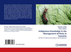 Bookcover of Indigenous knowledge in the Management of Pests in Tanzania