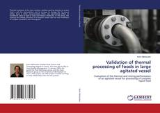 Validation of thermal processing of foods in large agitated vessel的封面