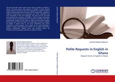Bookcover of Polite Requests in English in Ghana