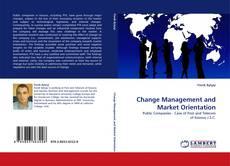 Portada del libro de Change Management and Market Orientation