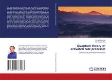 Bookcover of Quantum theory of activated rate processes