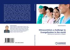 Bookcover of Ethnocentrism a challenge to Evangelization in the world