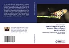 Bookcover of Bilateral Donors and a Human Rights-Based Approach to