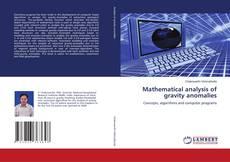 Portada del libro de Mathematical analysis of gravity anomalies
