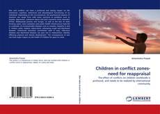 Обложка Children in conflict zones-need for reappraisal