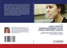 Capa do livro de ADULT IDENTITY FORMATION MODEL IN THE SYRIAC ORTHODOX CHURCH