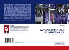 Couverture de WATER TREATMENT USING ADSORPTION ON SOIL