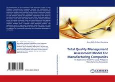 Total Quality Management Assessment Model For Manufacturing Companies的封面