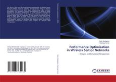 Copertina di Performance Optimization in Wireless Sensor Networks