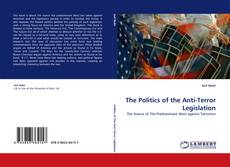 The Politics of the Anti-Terror Legislation kitap kapağı