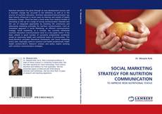 Portada del libro de SOCIAL MARKETING STRATEGY FOR NUTRITION COMMUNICATION