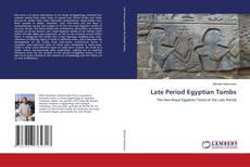 Portada del libro de Late Period Egyptian Tombs