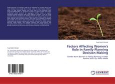 Buchcover von Factors Affecting Women's Role in Family Planning Decision Making